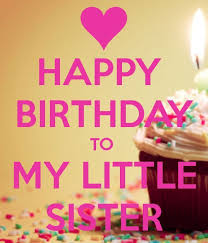 Happy Birthday Sister Meme - happy birthday to my little sister pictures photos and images