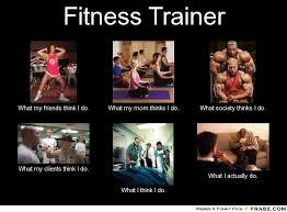 Personal Trainer Meme - fitness meme fitness trainer meme generator what i do