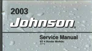 2003 st 4 stroke 9 9 15hp johnson outboard youtube
