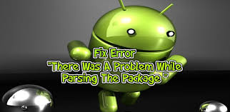 parse error while installing apk file how to fix parse error on your android device