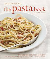 the pasta book williams sonoma julia della croce 9781616280161