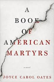 book marks reviews of a book of american martyrs by joyce carol oates