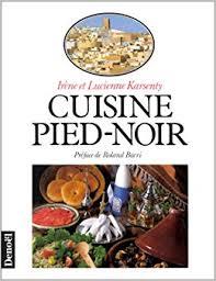 cuisine pied noir cuisine pied noir 9782207233764 amazon com books