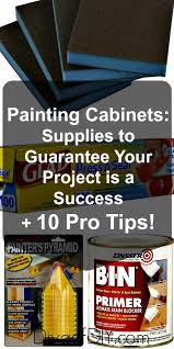 tips for painting cabinets painting cabinets supplies to paint your cabinets like a pro l 10