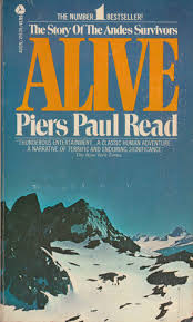 alive the story of the andes survivors by piers paul read