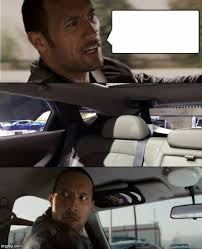 Meme Template Generator - the rock driving blank blank template imgflip