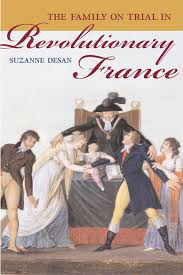 E Melzer Leslie W Rabine Rebel Daughters Ethnicity The Family On Trial In Revolutionary Suzanne Desan