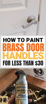how to spray paint kitchen handles how to spray paint brass door handles for 30 diy