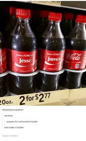 Share A Coke Meme - 002 2 for 277 wit jesse share a coke share coke wit james 240