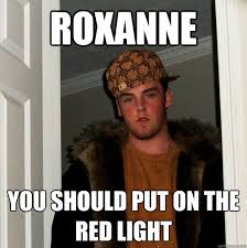 Put On The Red Light Scumbag Steve Memes Quickmeme