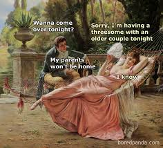 Threesome Memes - 30 art history memes that prove nothing has changed in 100s of