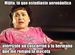 Carmen Salinas Meme Generator - cuando te mand祿 a ponerle un estatequieto a tu hermano carmen
