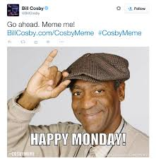 Memes Twitter - bill cosby really shouldn t have asked twitter to meme him the