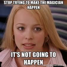 Magician Meme - my feelings on all the magician memes in the meme gallery imgur