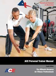 ace pt4th manual ch1 personal trainer physical therapy