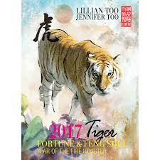 lillian too u0026 jennifer too fortune u0026 feng shui 2017 tiger