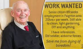 Seeking Dies Of Boredom Save Me From Dying Of Boredom Pensioner Wants To Go Back To Work