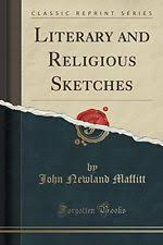 literary and religious sketches 1832 by john newland maffitt