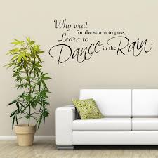 dance in the rain wall art sticker lounge quote decal mural dance in the rain wall art sticker lounge