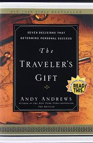 the travelers gift images The traveler 39 s gift andy andrews 9780785273226 books jpg