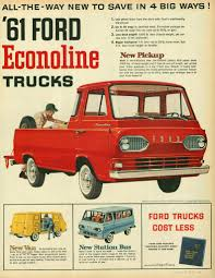 Vintage Ford Truck Brochures - 1961 ford econoline pickup you u0027re looking at an extinct species