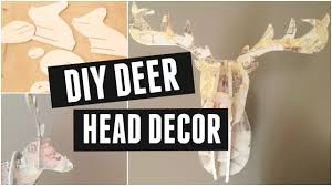 diy deer head vintage home decor youtube