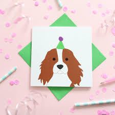 birthday cavalier king charles spaniel card by alstead