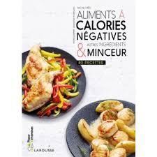 livre cuisine minceur aliments à calories négatives autres ingrédients minceur 80