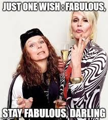 Ab Fab Meme - top 100 original and hilarious birthday memes part 2