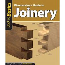woodworker u0027s guide to joinery book rockler woodworking and hardware