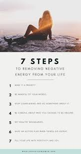 get rid of negative energy 7 steps to removing negative energy from your life wholehearted woman