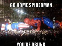 Funny Spider Man Memes - funny go home spiderman you are drunk meme bajiroo com