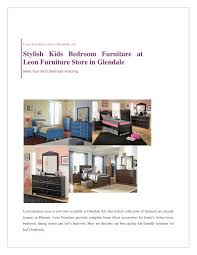 Youth Bedroom Furniture Stores by Ppt Stylish Kids Bedroom Furniture At Leon Furniture Store In