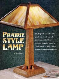2814 prairie table lamp plans woodworking plans craftsman