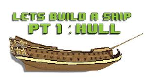 minecraft let u0027s build a ship pt 1 hull youtube