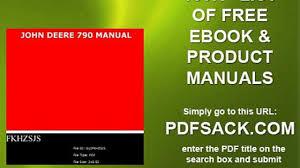 john deere 160 manual john deere 790 manual video dailymotion