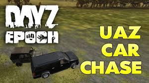 uaz dayz dayz epoch chernarus uaz car chase and getting geared youtube