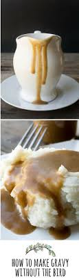 turkey gravy recipe thanksgiving gravy and