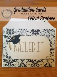 graduation cards is busy nerding graduation cards with the cricut explore