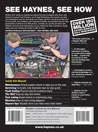 ford fiesta petrol u0026 diesel 08 11 haynes repair manual