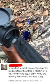 this guy tried to cover his scent hunting by using deer in heat