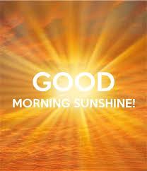 Good Morning Sunshine Meme - 132 inspirational good morning quotes with beautiful images