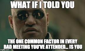 Meeting Meme - 9 ways to avoid the remote meeting death spiral ux collective