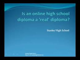 is online high school is an online high school diploma a real diploma