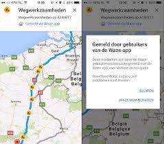 Waze Maps Google Integreert Waze Meldingen In Maps One More Thing
