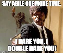 Agile Meme - agile is dead when marketing takes your words acquia
