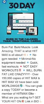 30 day free trial hit max elite burn 3x the calories than