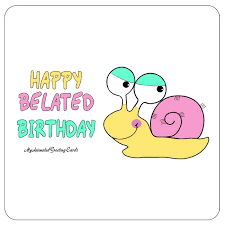 happy belated birthday animated belated birthday card facebook