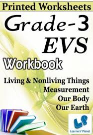 grade 3 evs living non measur ourbody earth wb printed book