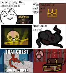 Gave Me Cancer Meme - ragegenerator rage comic the binding of isaac gave me cancer